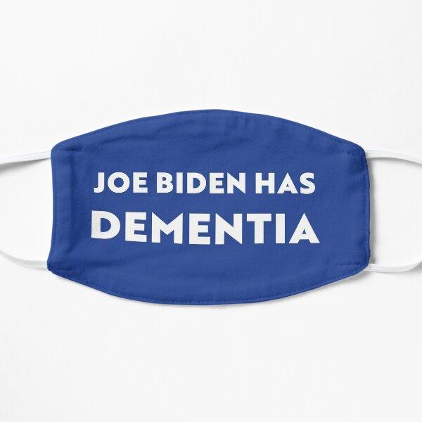 Joe Biden Has Dementia Anti-Socialist Flat Mask