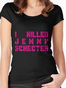 I killed Jenny Schecter - The L Word Women's Fitted Scoop T-Shirt