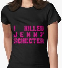 I killed Jenny Schecter - The L Word Women's Fitted T-Shirt