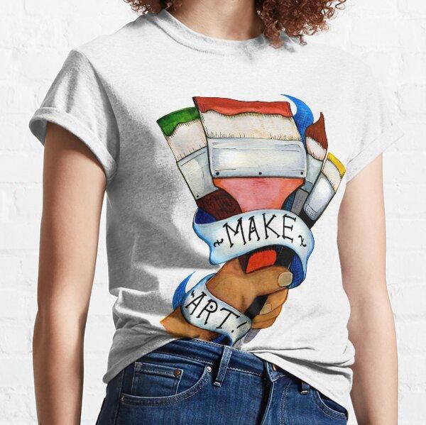 Make Art Classic T-Shirt