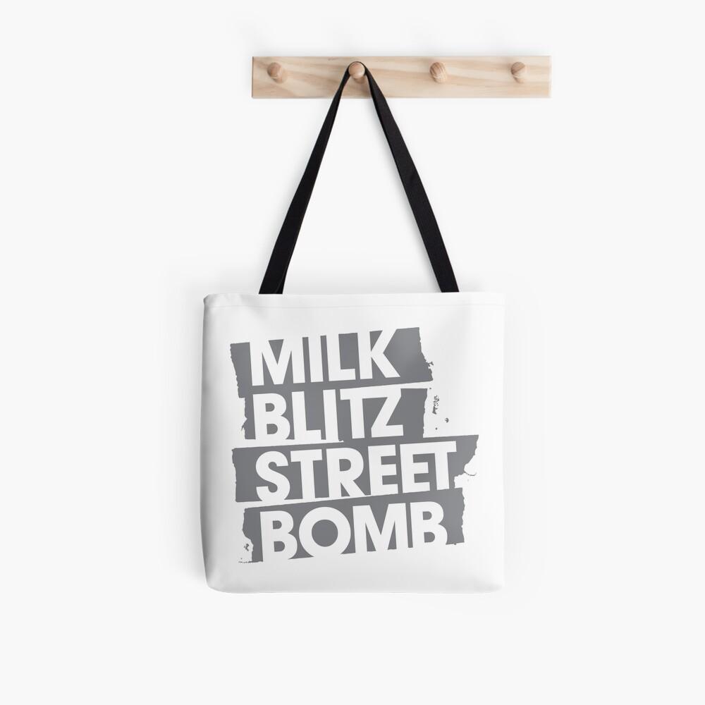 Milk.Blitz.Street.Bomb. Logo Tote Bag