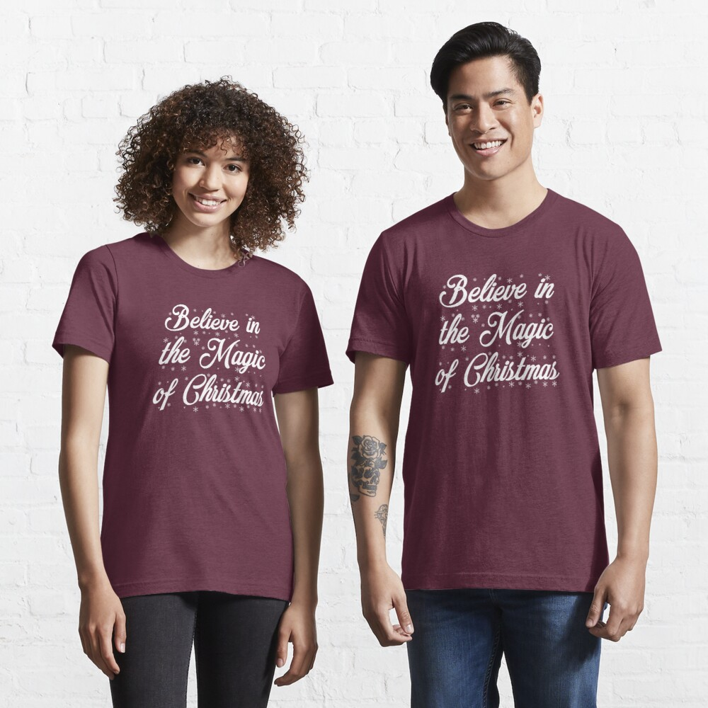 Believe in the Magic of Christmas (White Text Version) Essential T-Shirt