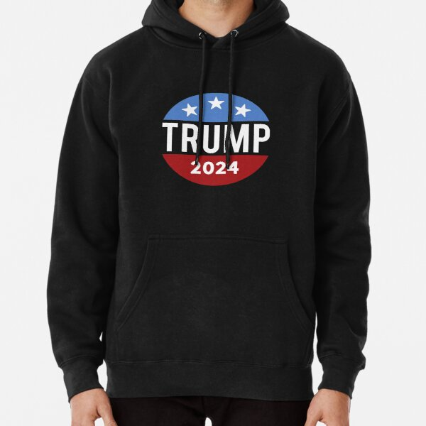 Trump 2024 For President Donald Jr. Maga Election Republican T-Shirt Pullover Hoodie