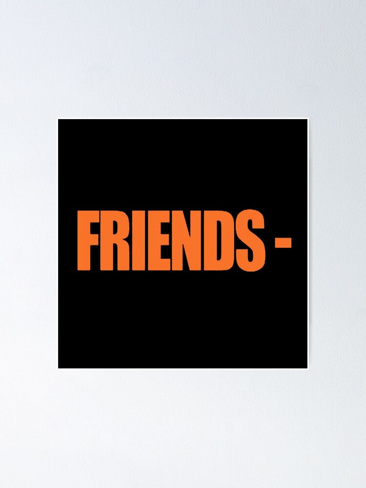 Vlone Friends Bestselling 2020 Poster By Fabrianodesigon Redbubble