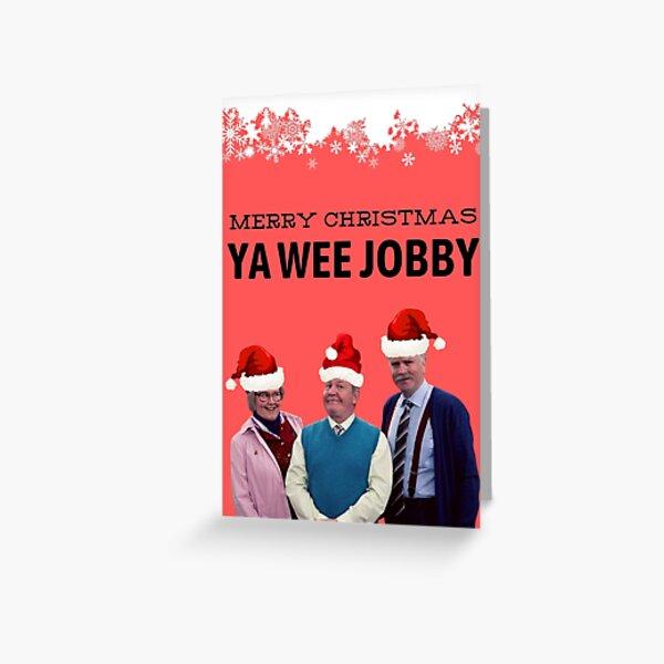 Merry Christmas Ya Wee Jobby - Jack, Victor and Isa Greeting Card