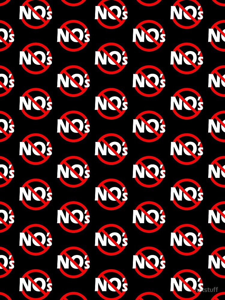 No no's - Double Negative - Be Positive by notstuff