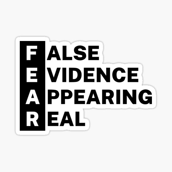 Fear - False, Evidence, Appearing, Real, Sticker