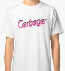 Garbage  Classic T-Shirt