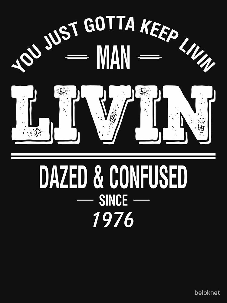 Dazed and Confused - LIVIN by beloknet