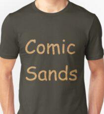 Comic Sands T-Shirt