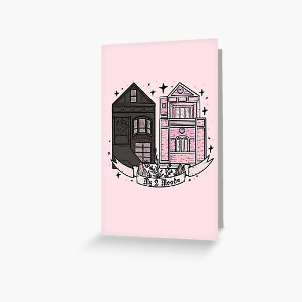 MY 2 MOODS Greeting Card