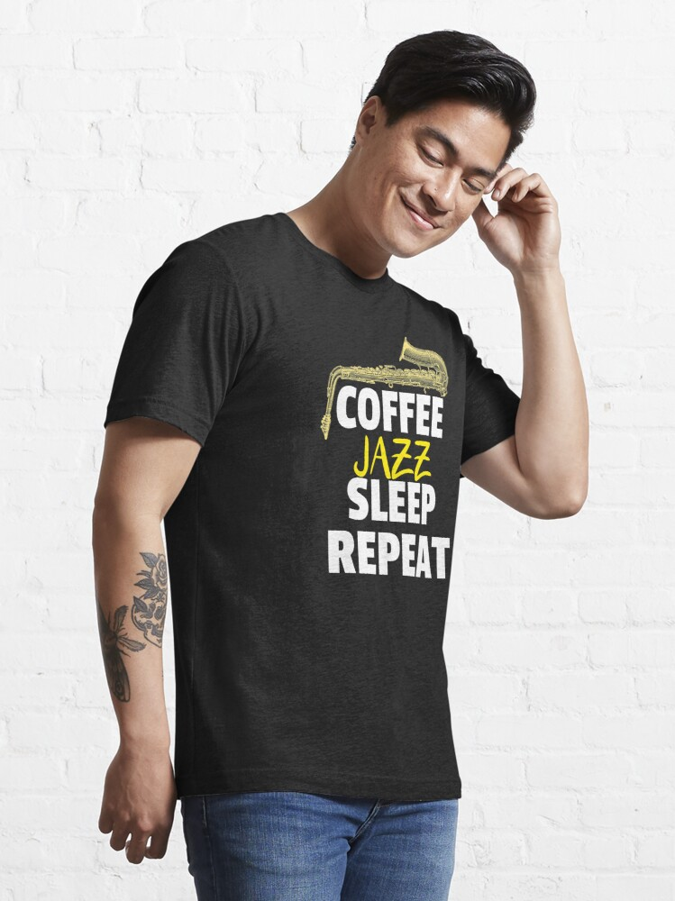 Alternate view of Coffee Jazz Sleep Repeat Essential T-Shirt