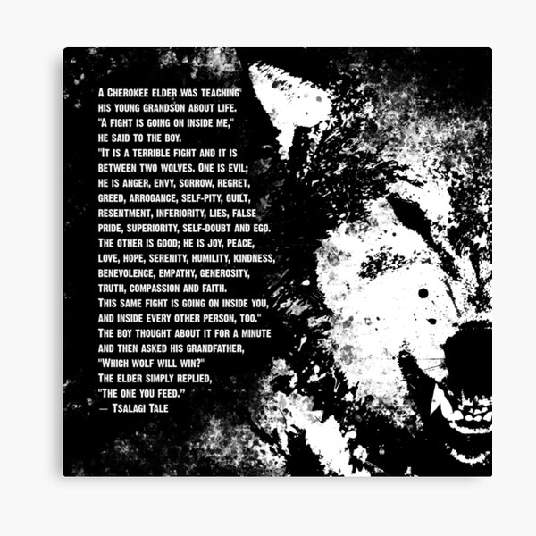 Tale of Two Wolves - Old Tsalagi Tale - Cherokee Two Wolf Story Canvas Print