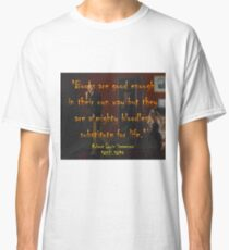 Books Are Good Enough - Stevenson Classic T-Shirt