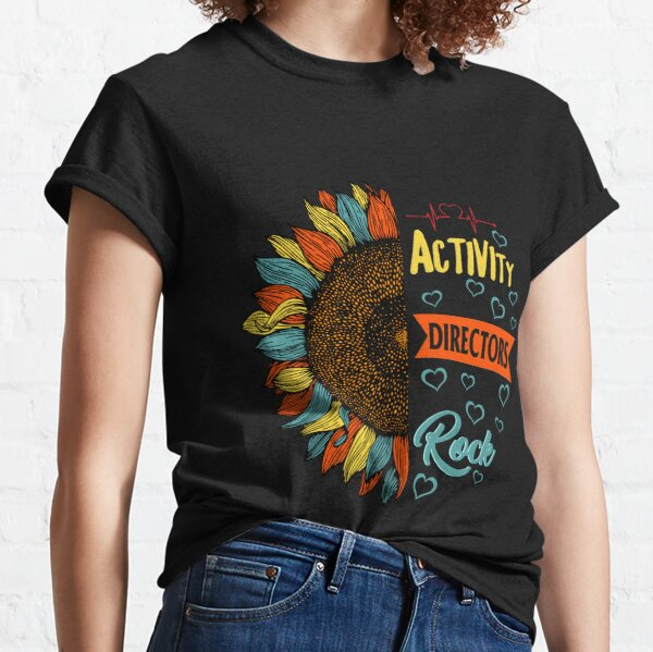 Activity Professionals Week Shirt Vintage Sunflower Activity Directors Rock Gift For Women Men Classic T-Shirt