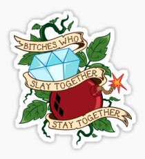 Slay Together, Stay Together - Gotham City Sirens Sticker
