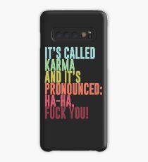 Funda/vinilo para Samsung Galaxy Se llama Karma y se pronuncia: ja, ja, jodete!