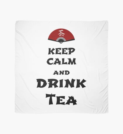 keep calm and drink tea Tuch