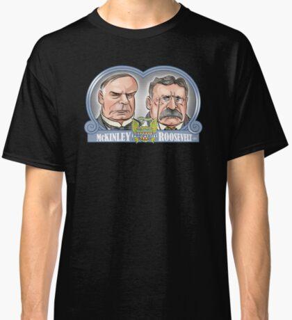 McKinley/Roosevelt Ticket Classic T-Shirt