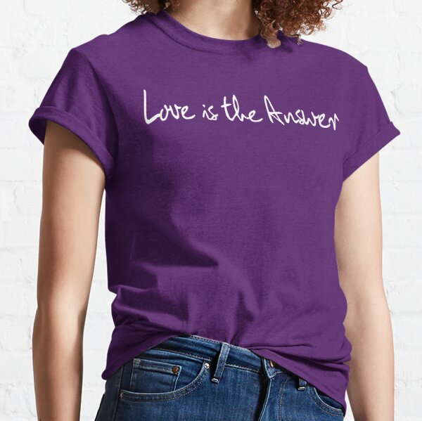 Love Is The Answer - White Print Classic T-Shirt