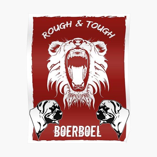 Boerboel Rough and tough lion  Poster