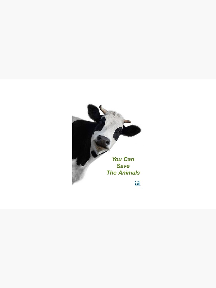 Crazy Cow You Can Save The Animals by FitOldDog