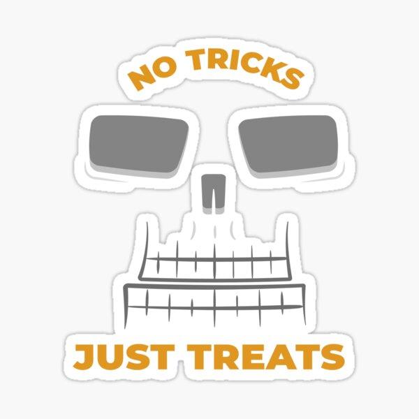 No Tricks Just Treats Sticker