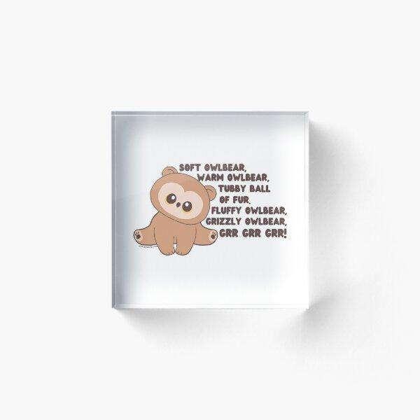 Soft Owlbear, Warm Owlbear Acrylic Block