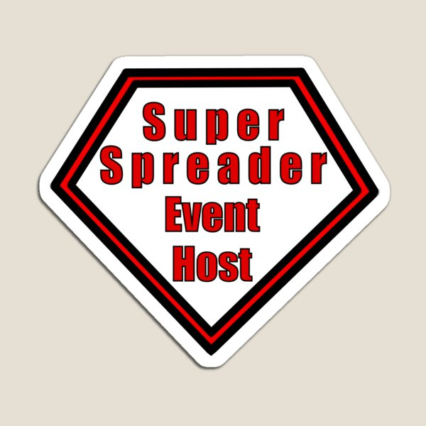 Super Spreader Event Host Magnet