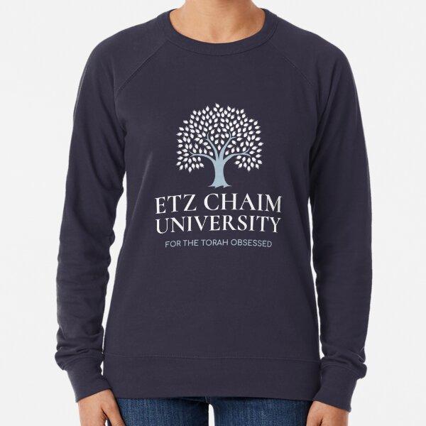 Etz Chaim (the Tree of Life) University - Jewish Humor Lightweight Sweatshirt