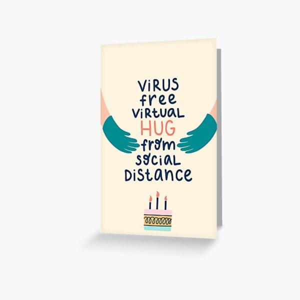 Virus free virtual hug from social distance. Happy Quarantined Birthday Greeting Card