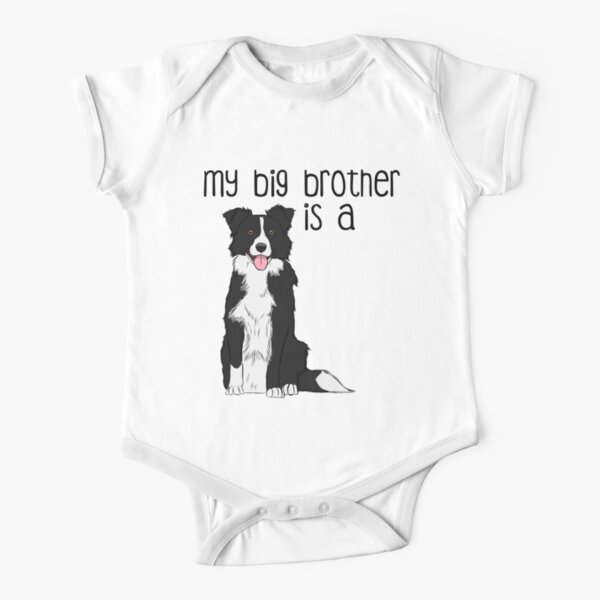 My Big Brother - Border Collie  Short Sleeve Baby One-Piece