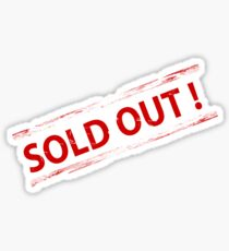Sold Out!!! Sticker