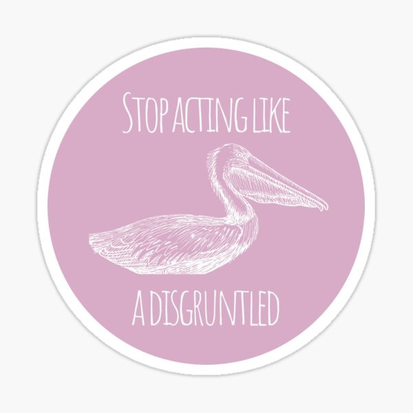 Schitts Creek Funny Quote Sticker