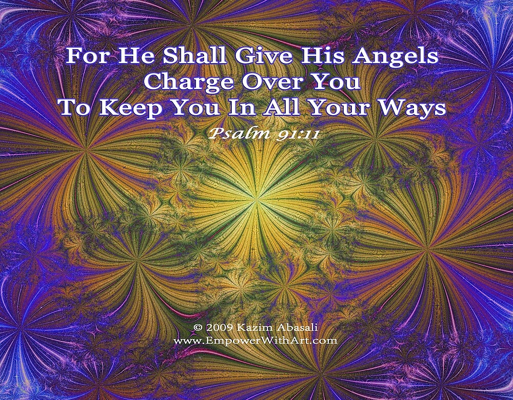 For He Shall Give His Angels - Psalm 91:11 by empowerwithart
