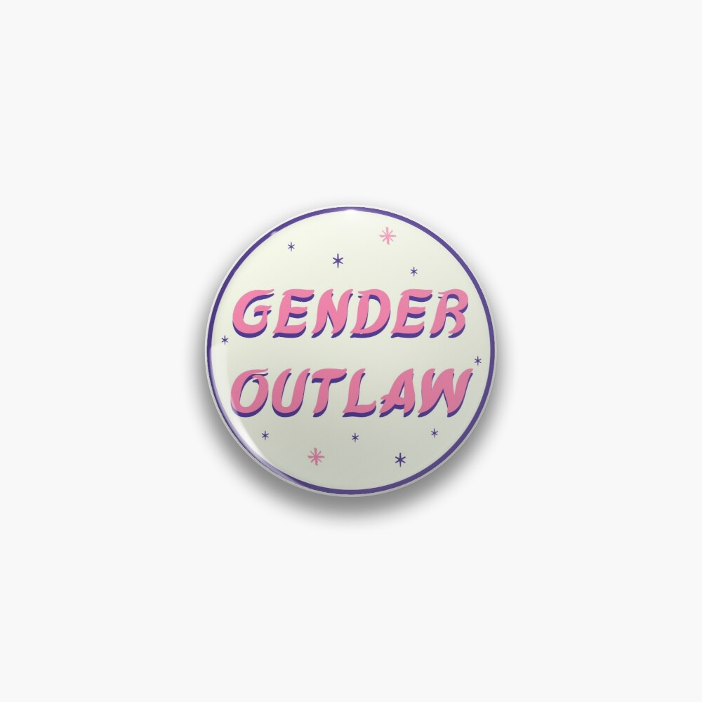 gender outlaw Pin