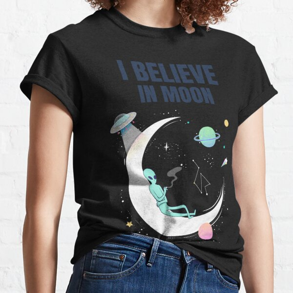 I Believe in Moon. Classic T-Shirt