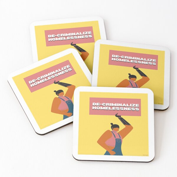 De-criminalize Homelessness Coasters (Set of 4)