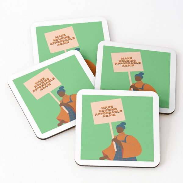 Make Housing Affordable Again Coasters (Set of 4)