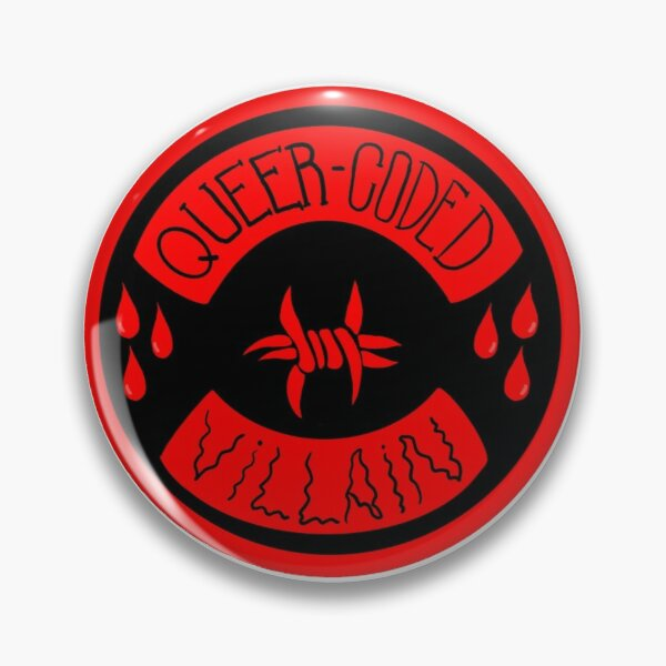 queer-coded villain Pin