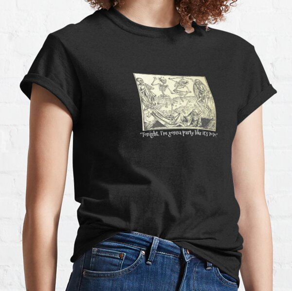 """""""Tonight, I'm gonna party like it's 2020"""" (White Text) Classic T-Shirt"""