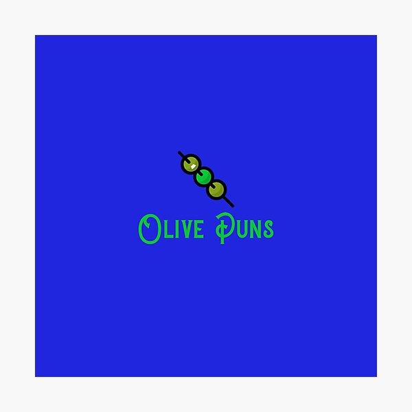 Olive Puns Photographic Print