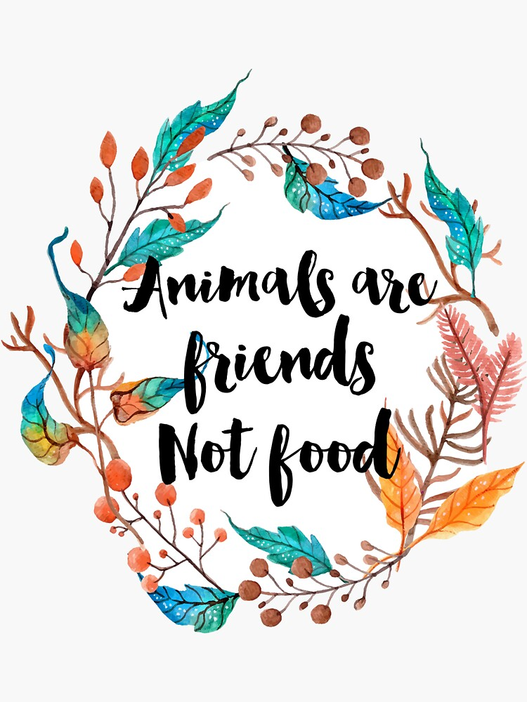 Animals are friends, Not food  by ohdeer