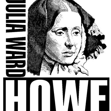 Julia Ward Howe by truthtopower