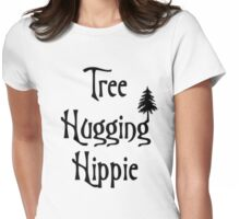 Tree hugging hippie Womens Fitted T-Shirt