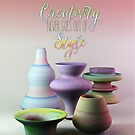 Creativity Never Goes Out of Style Watercolor 3D Pottery by Beverly Claire Kaiya