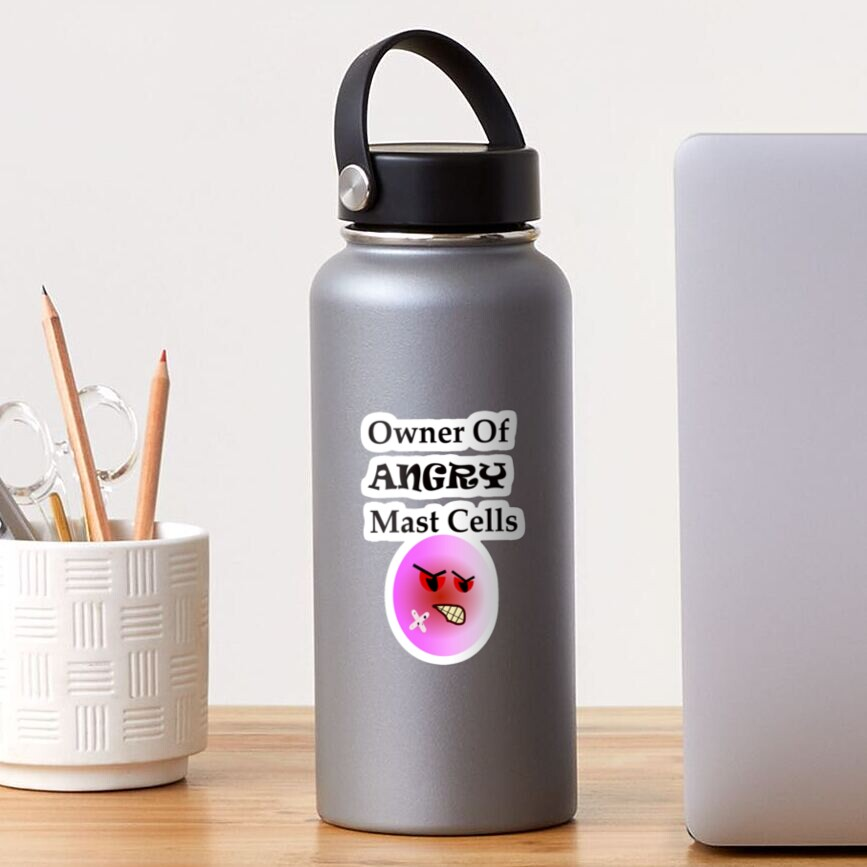 Owner of Angry Mast Cells Sticker