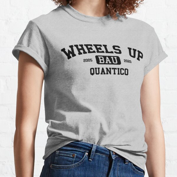 Wheels Up - Criminal Minds Classic T-Shirt