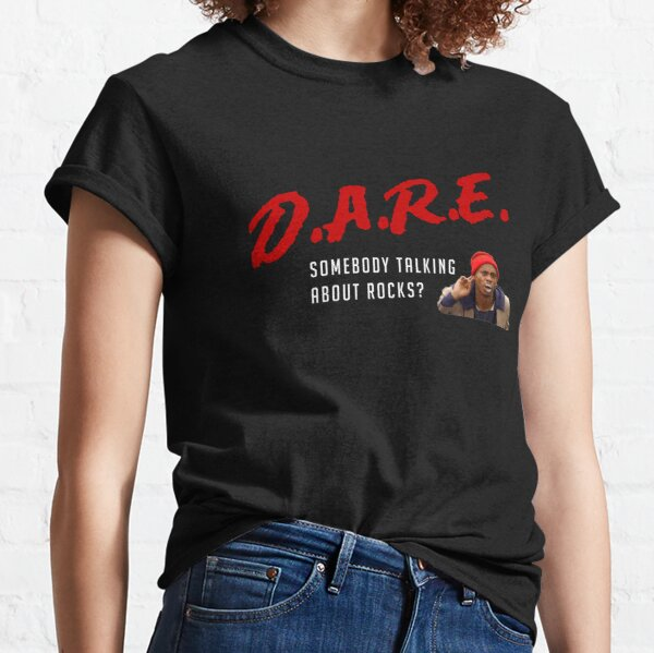 D.A.R.E - somebody talking about rocks? Tyrone Biggums Classic T-Shirt