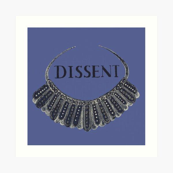 DISSENT Ruth Bader Ginsburg Jabot (collar) Art Print